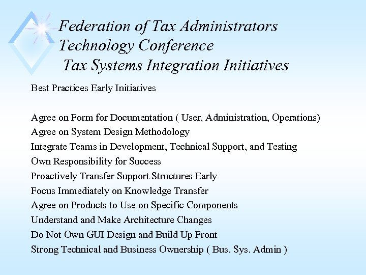 Federation of Tax Administrators Technology Conference Tax Systems Integration Initiatives Best Practices Early Initiatives