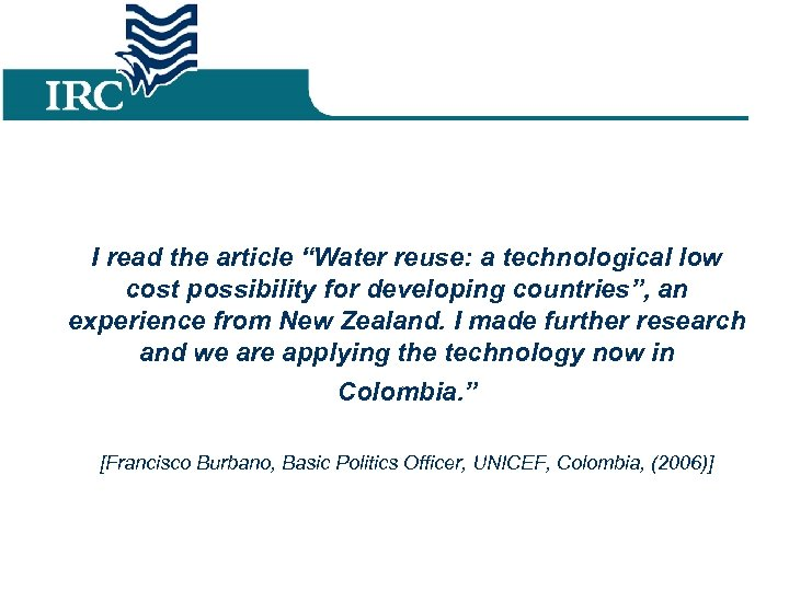 """I read the article """"Water reuse: a technological low cost possibility for developing countries"""","""