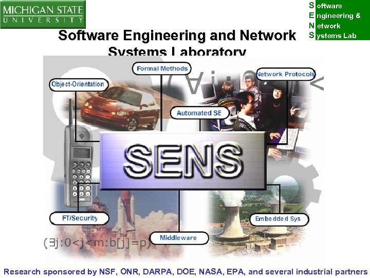 Software Engineering and Network Systems Laboratory S oftware E ngineering & N etwork S