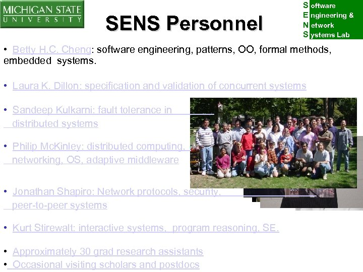 SENS Personnel S oftware E ngineering & N etwork S ystems Lab • Betty
