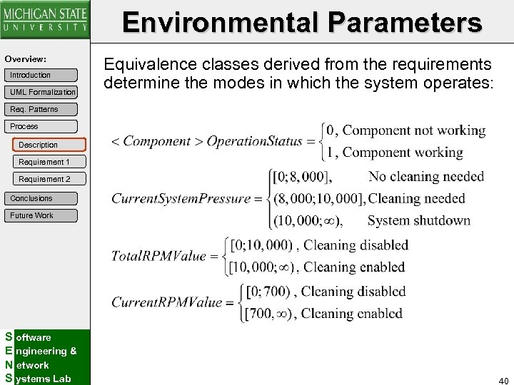 Environmental Parameters Overview: Introduction UML Formalization Equivalence classes derived from the requirements determine the