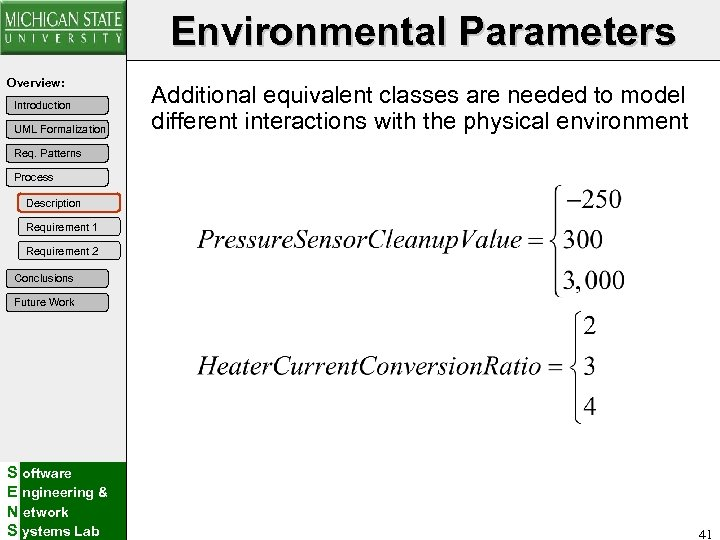 Environmental Parameters Overview: Introduction UML Formalization Additional equivalent classes are needed to model different