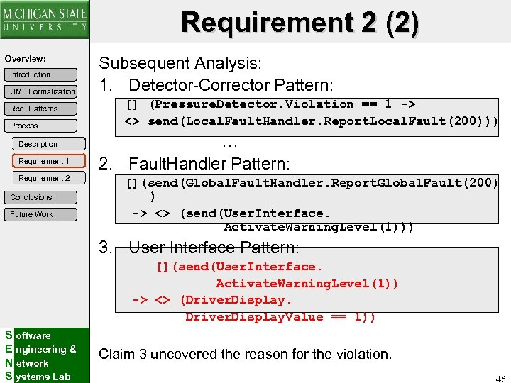 Requirement 2 (2) Overview: Introduction UML Formalization Req. Patterns Process Description Requirement 1 Requirement