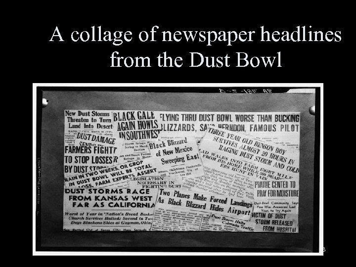 A collage of newspaper headlines from the Dust Bowl 13