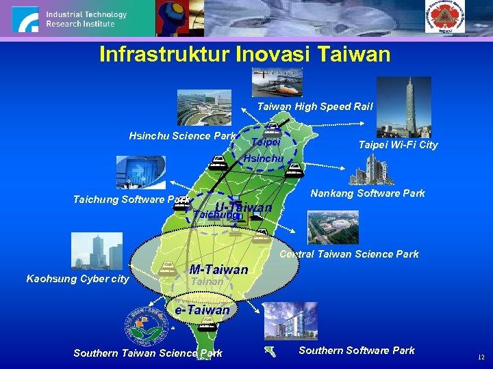 Infrastruktur Inovasi Taiwan High Speed Rail Hsinchu Science Park Taipei Wi-Fi City Hsinchu Taichung