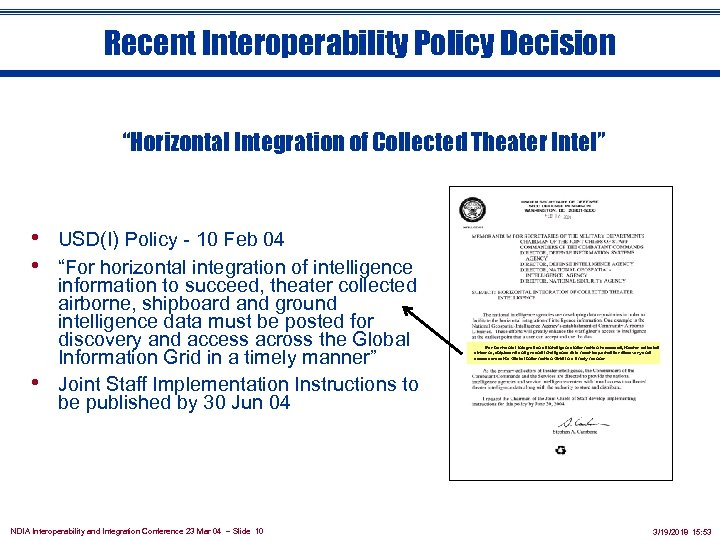"Recent Interoperability Policy Decision ""Horizontal Integration of Collected Theater Intel"" • USD(I) Policy -"