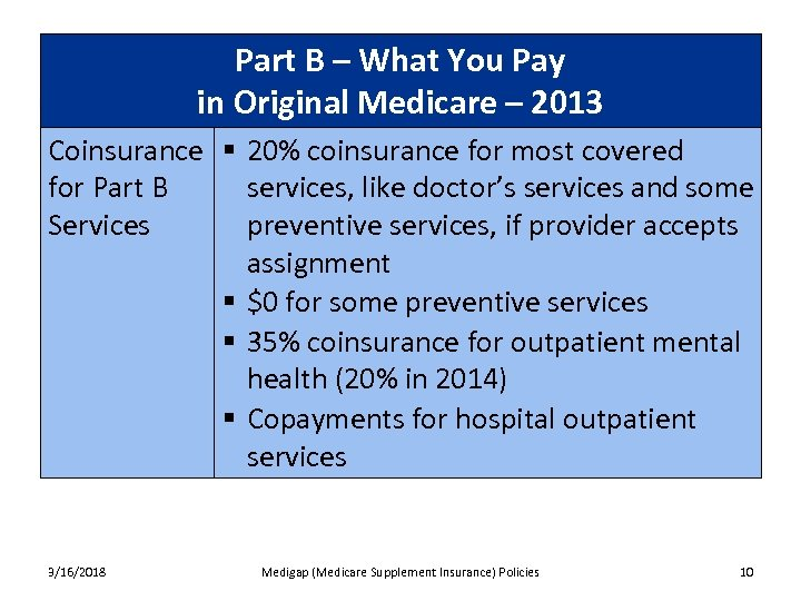 Part B – What You Pay in Original Medicare – 2013 Coinsurance § 20%