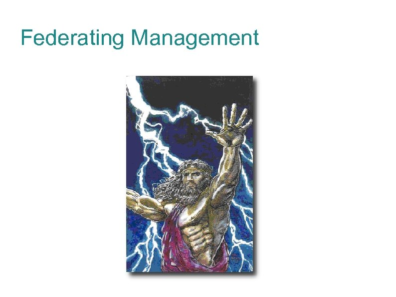 Federating Management