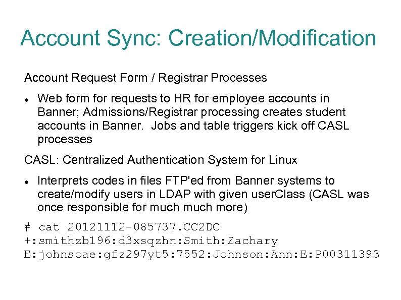 Account Sync: Creation/Modification Account Request Form / Registrar Processes Web form for requests to