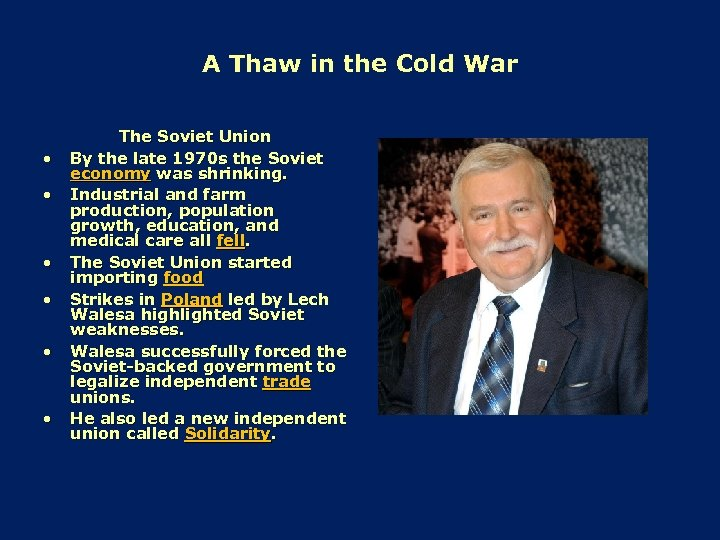 A Thaw in the Cold War • • • The Soviet Union By the