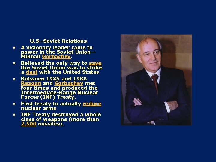 • • • U. S. -Soviet Relations A visionary leader came to power
