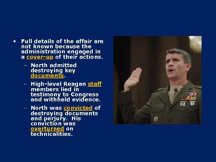 • Full details of the affair are not known because the administration engaged