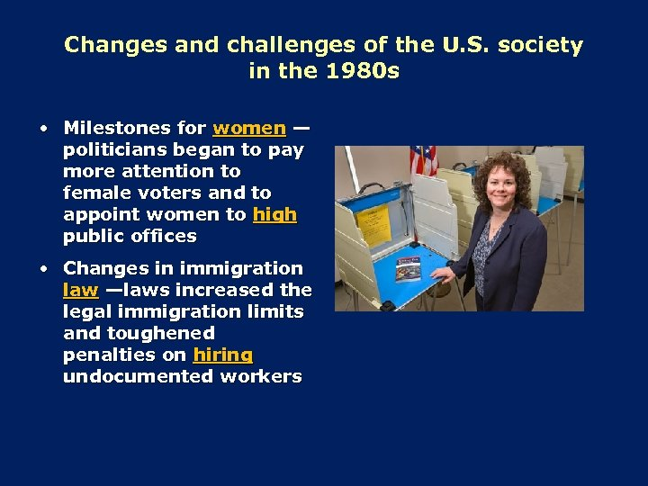 Changes and challenges of the U. S. society in the 1980 s • Milestones