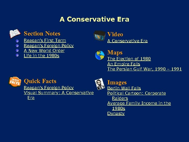 A Conservative Era Section Notes Video Reagan's First Term Reagan's Foreign Policy A New