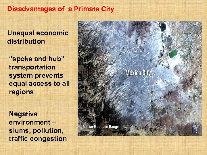 "Disadvantages of a Primate City Unequal economic distribution ""spoke and hub"" transportation system prevents"