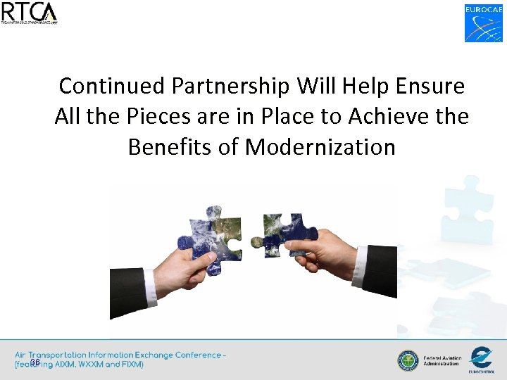 Continued Partnership Will Help Ensure All the Pieces are in Place to Achieve the