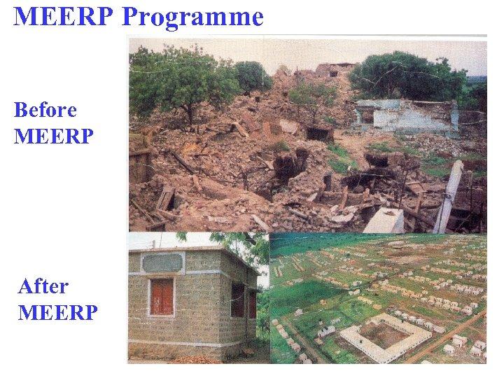MEERP Programme Before MEERP After MEERP