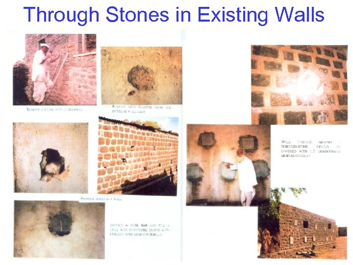 Through Stones in Existing Walls