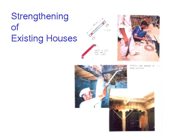 Strengthening of Existing Houses