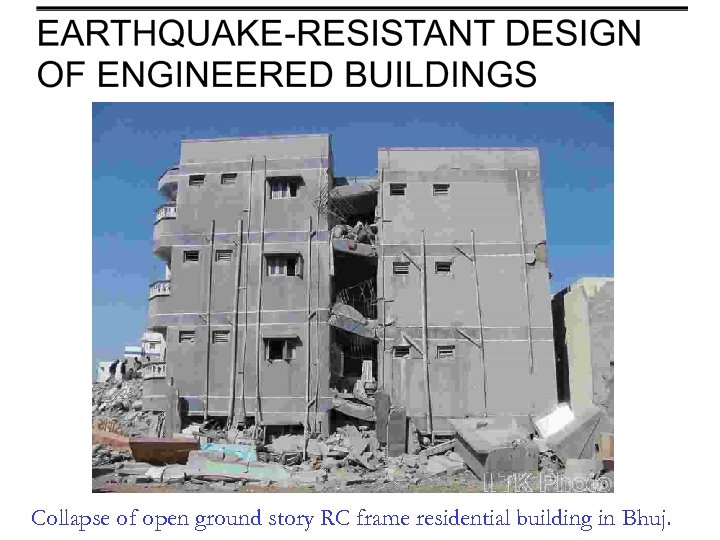 Collapse of open ground story RC frame residential building in Bhuj.