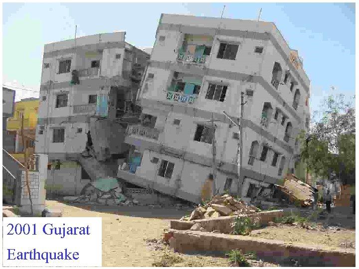 2001 Gujarat Earthquake