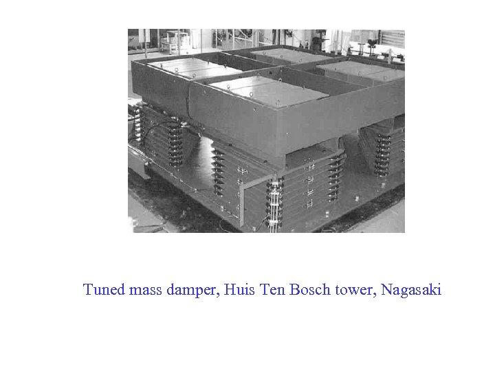 Tuned mass damper, Huis Ten Bosch tower, Nagasaki
