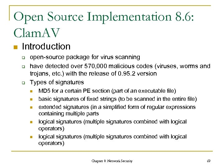 Open Source Implementation 8. 6: Clam. AV n Introduction q q q open-source package
