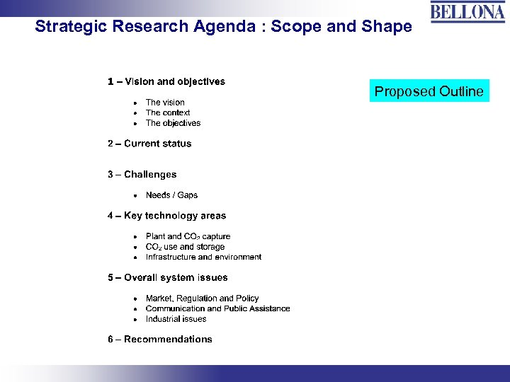 Strategic Research Agenda : Scope and Shape Proposed Outline