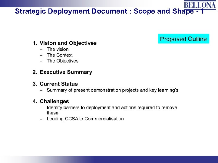 Strategic Deployment Document : Scope and Shape - 1 Proposed Outline