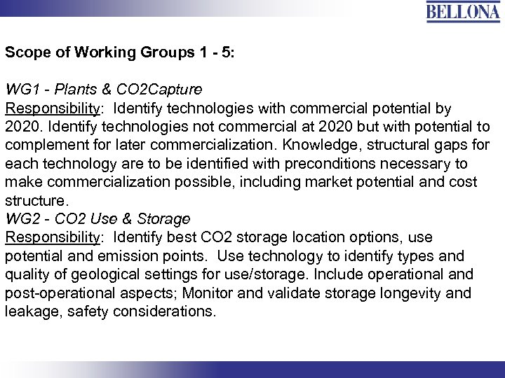 Scope of Working Groups 1 - 5: WG 1 - Plants & CO 2