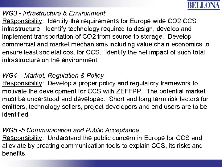 WG 3 - Infrastructure & Environment Responsibility: Identify the requirements for Europe wide CO