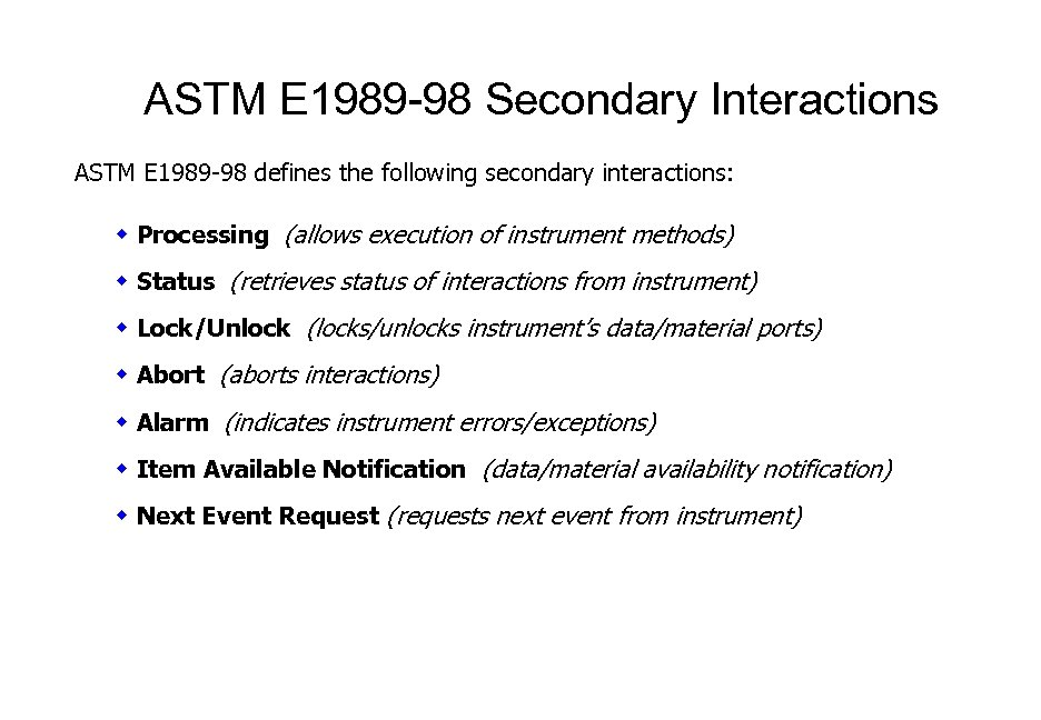 ASTM E 1989 -98 Secondary Interactions ASTM E 1989 -98 defines the following secondary