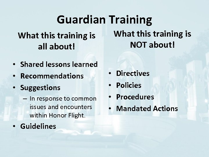 Guardian Training What this training is NOT about! What this training is all about!