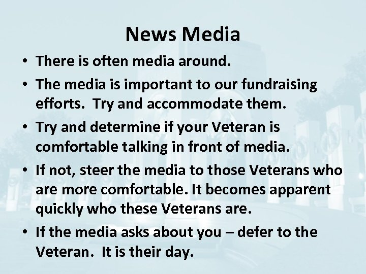 News Media • There is often media around. • The media is important to