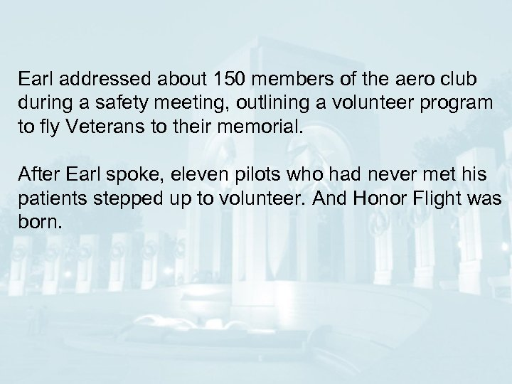 Earl addressed about 150 members of the aero club during a safety meeting, outlining