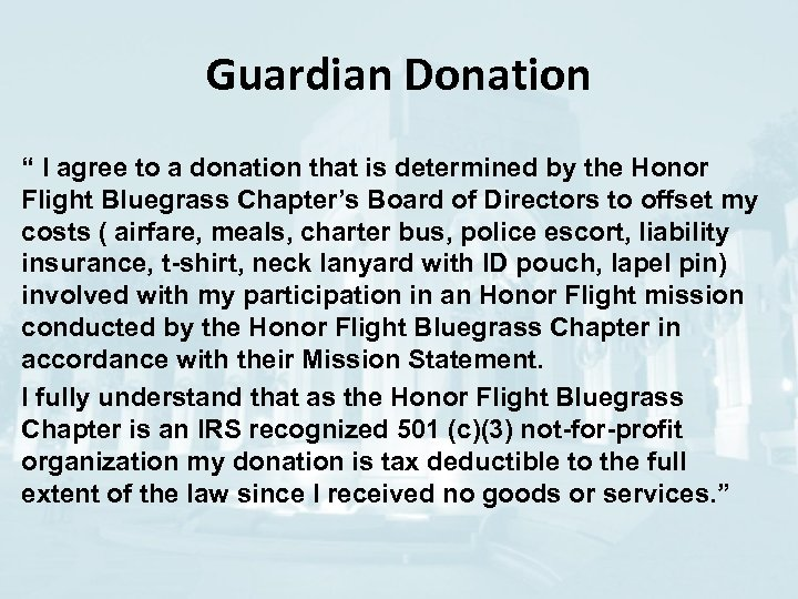 """Guardian Donation """" I agree to a donation that is determined by the Honor"""