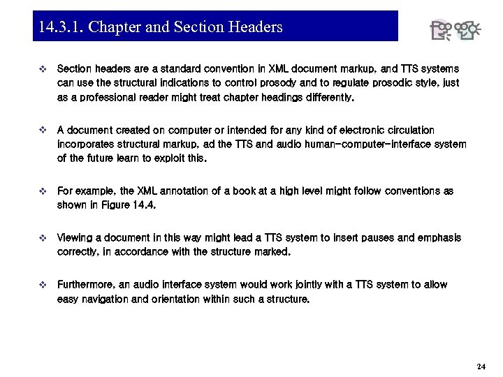 14. 3. 1. Chapter and Section Headers v Section headers are a standard convention