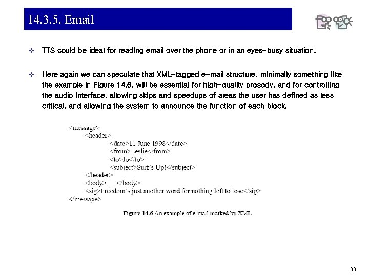 14. 3. 5. Email v TTS could be ideal for reading email over the