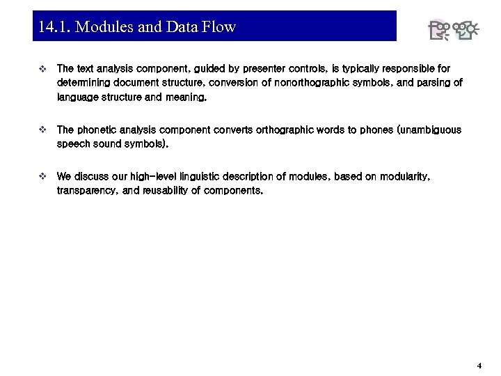 14. 1. Modules and Data Flow v The text analysis component, guided by presenter