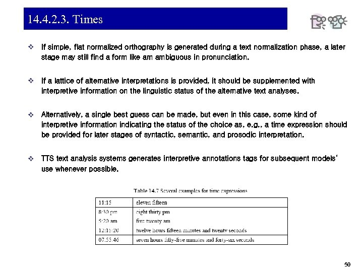 14. 4. 2. 3. Times v If simple, flat normalized orthography is generated during