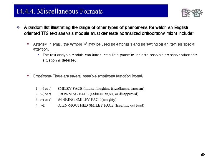 14. 4. 4. Miscellaneous Formats v A random list illustrating the range of other