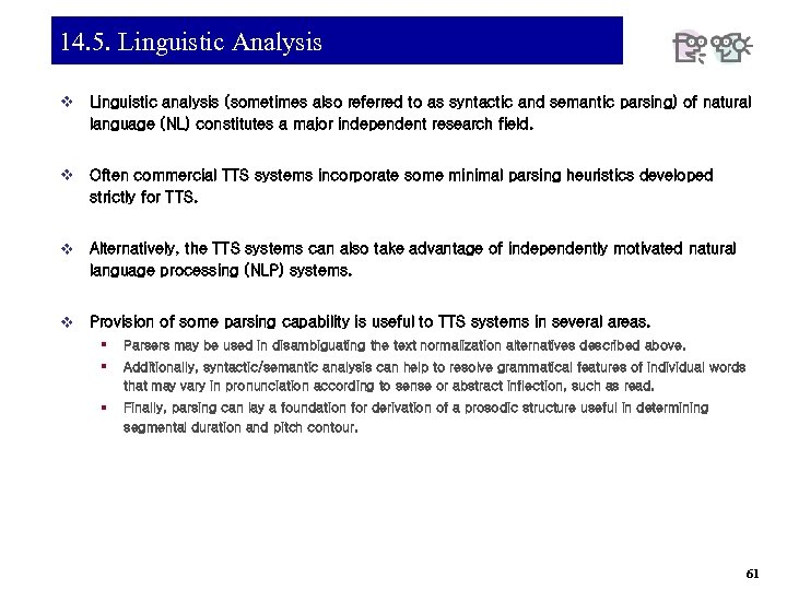 14. 5. Linguistic Analysis v Linguistic analysis (sometimes also referred to as syntactic and
