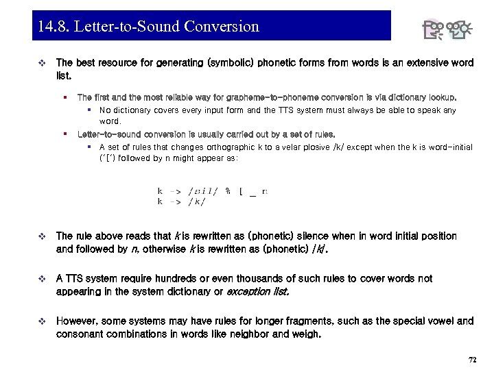 14. 8. Letter-to-Sound Conversion v The best resource for generating (symbolic) phonetic forms from