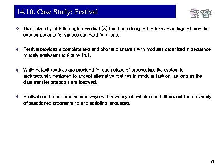 14. 10. Case Study: Festival v The University of Edinburgh's Festival [3] has been