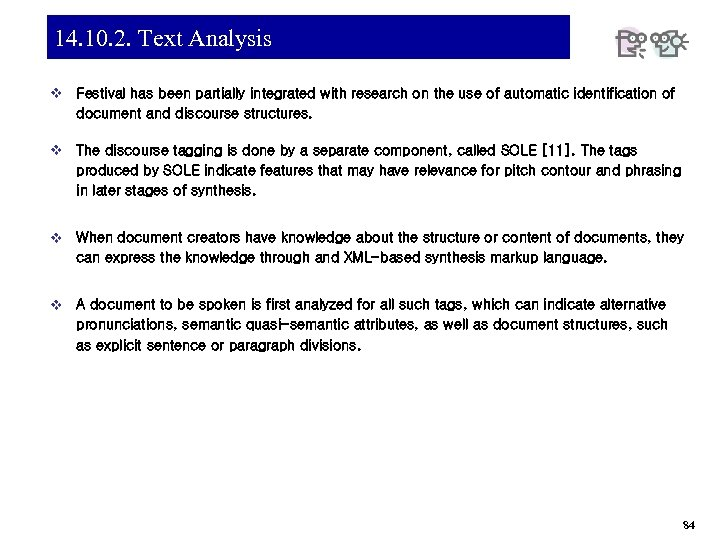14. 10. 2. Text Analysis v Festival has been partially integrated with research on