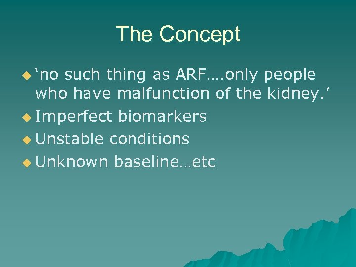 The Concept u 'no such thing as ARF…. only people who have malfunction of