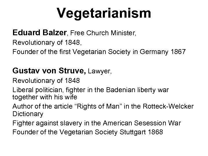 Vegetarianism Eduard Balzer, Free Church Minister, Revolutionary of 1848, Founder of the first Vegetarian