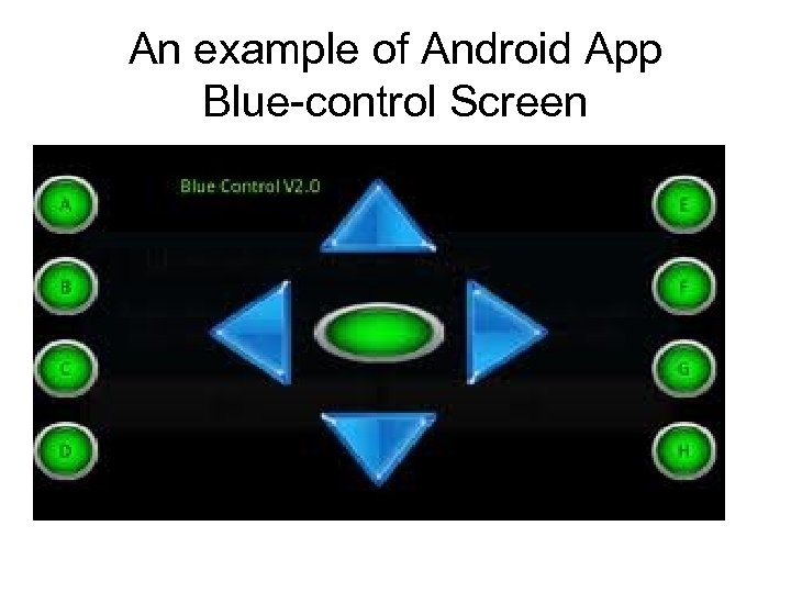 An example of Android App Blue-control Screen