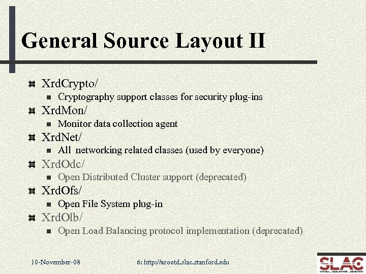 General Source Layout II Xrd. Crypto/ n Cryptography support classes for security plug-ins Xrd.