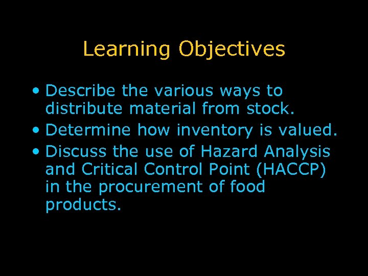 Learning Objectives • Describe the various ways to distribute material from stock. • Determine